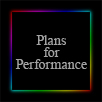Plans for Performance